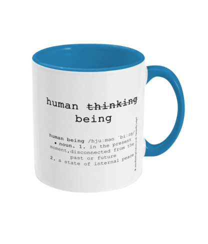 Mindfulness Gift, Yoga, Meditation, Mindfulness, Yoga Mug, Yoga Gifts Human Being Description,